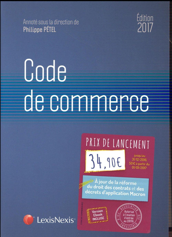 Code de commerce (édition 2017)