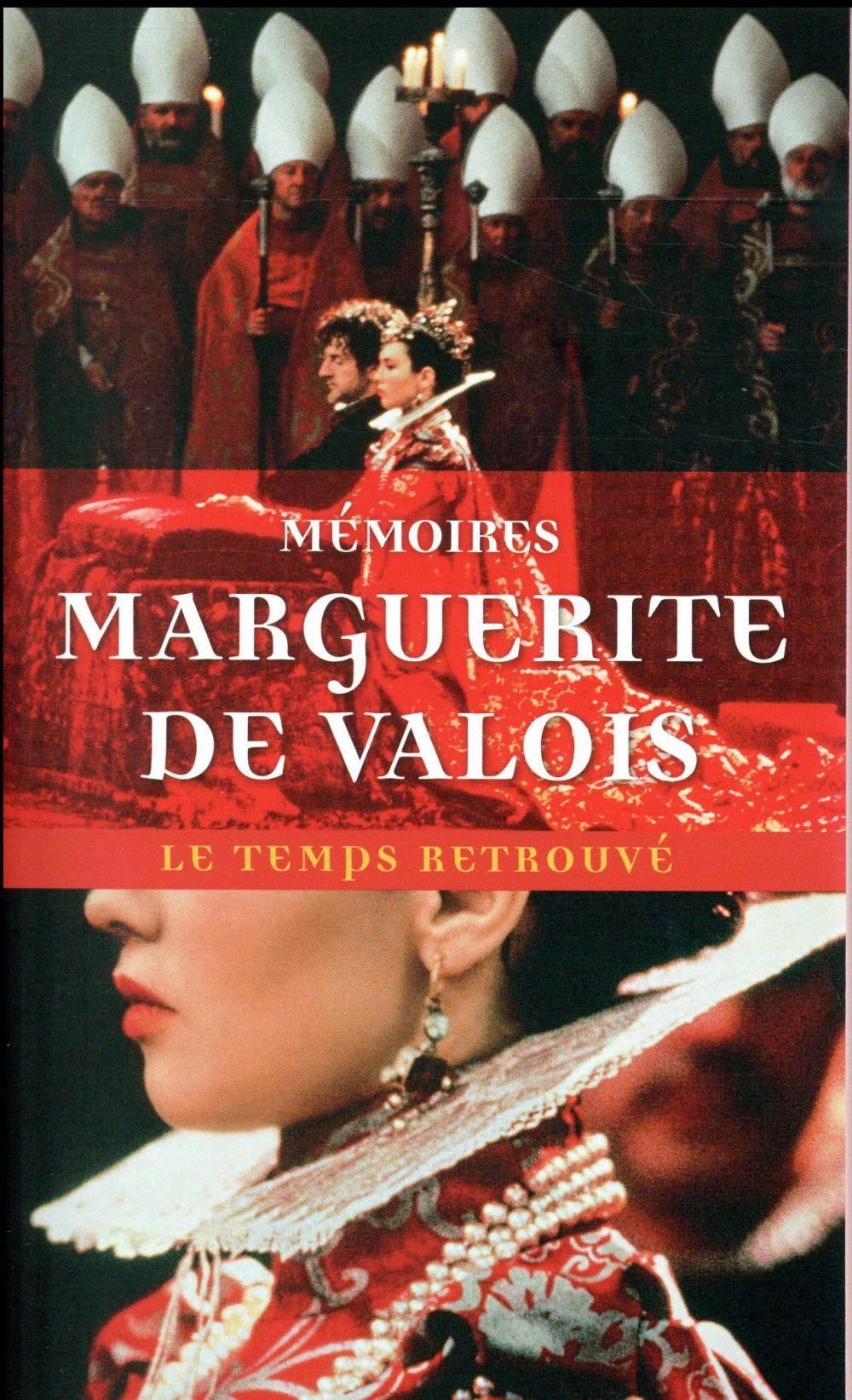 MEMOIRES DE MARGUERITE DE VALOIS (LA REINE MARGOT)  -  LETTRES ET AUTRES ECRITS