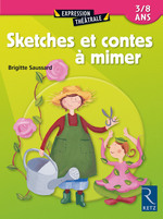 Vente Livre Numérique : Sketches et contes à mimer  - Brigitte Saussard