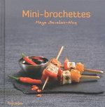 Vente EBooks : Mini-brochettes  - Maya BARAKAT-NUQ