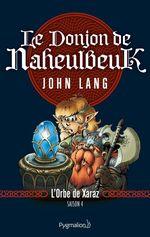 Vente EBooks : Le Donjon de Naheulbeuk (Saison 4) - L'Orbe de Xaraz  - John Lang