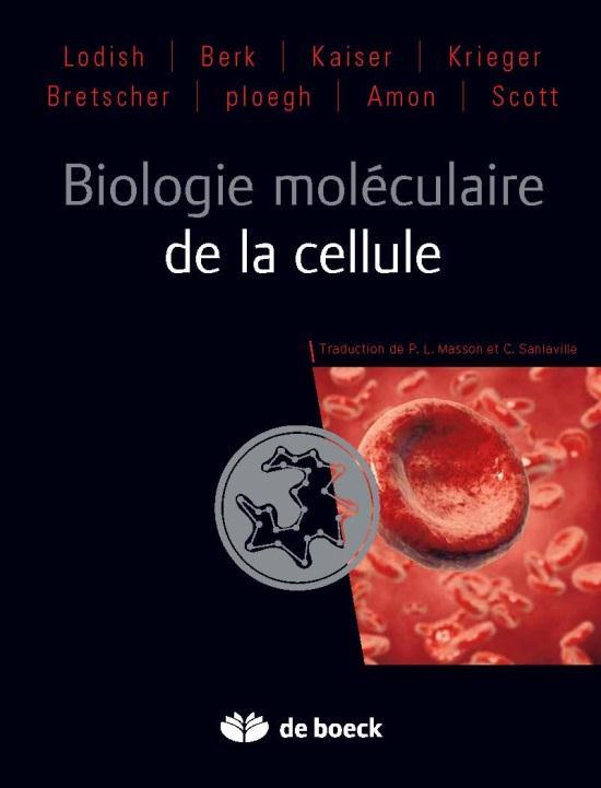 Biologie moléculaire de la cellule (4e édition)
