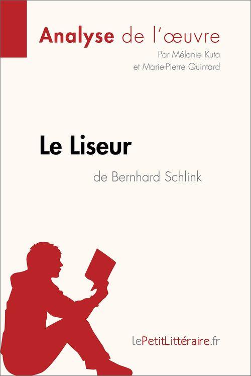 Le Liseur de Bernhard Schlink (Analyse de l'oeuvre)