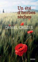 Vente EBooks : Un été d'herbes sèches  - Daniel Crozes