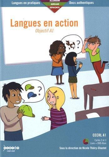 Langues en action ; objectif A1 ; CERCL 1 (clycles 2 et 3) ; allemand/anglais/espagnol
