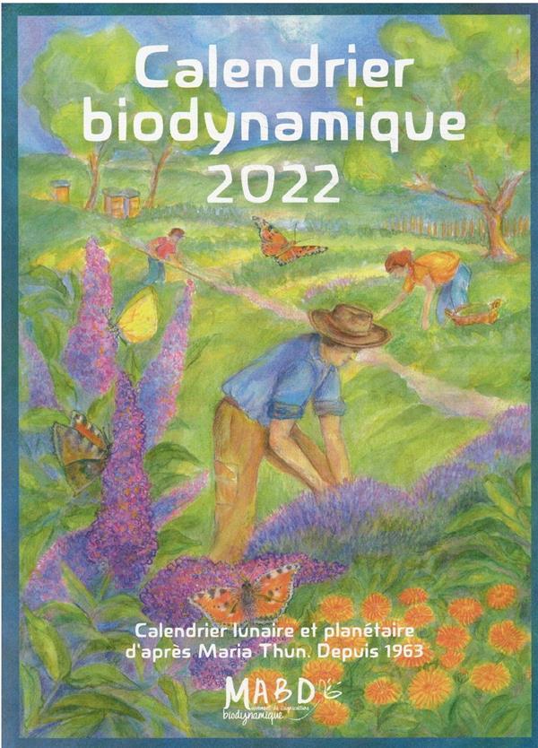 Calendrier Lunaire Biodynamique 2022 Calendrier biodynamique 2022   le calendrier lunaire et planetaire
