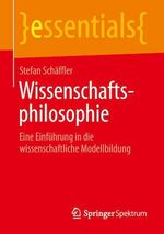 Wissenschaftsphilosophie  - Stefan Schaffler