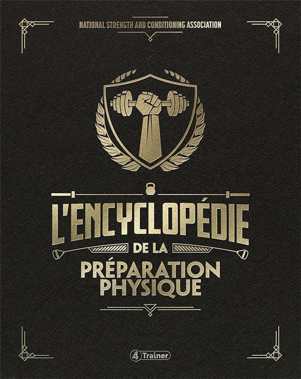 l'encyclopédie de la préparation physique (4e édition)