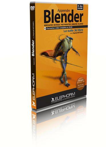 Apprendre Blender. La Suite 3d Libre. Modelisation, Materieux, Post-Production, Animation, Eclairage