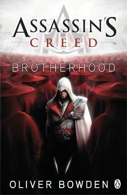 Assassin's creed book t.2 ; brotherhood