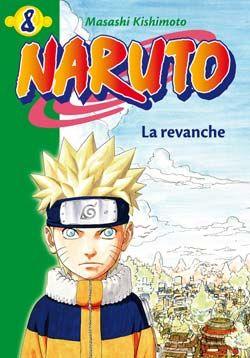 Naruto T.8 ; La Revanche