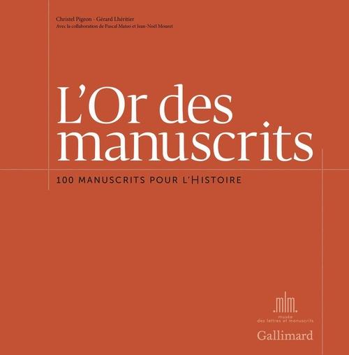 L'or des manuscrits ; 100 manuscrits pour l'histoire