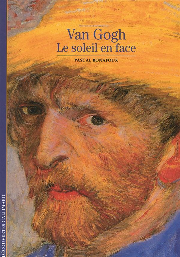 Van Gogh ; le soleil en face