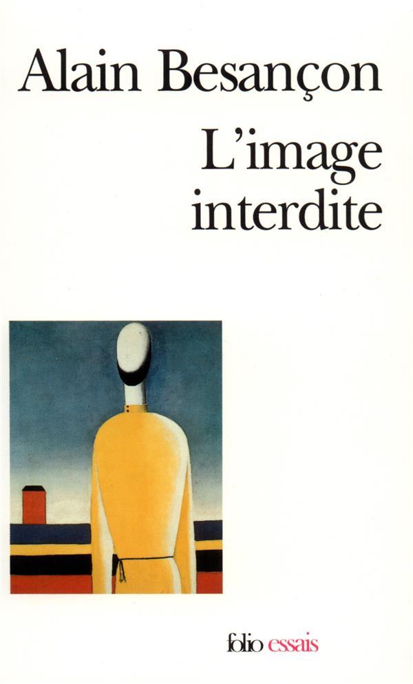 l'image interdite - une histoire intellectuelle de l'iconoclasme