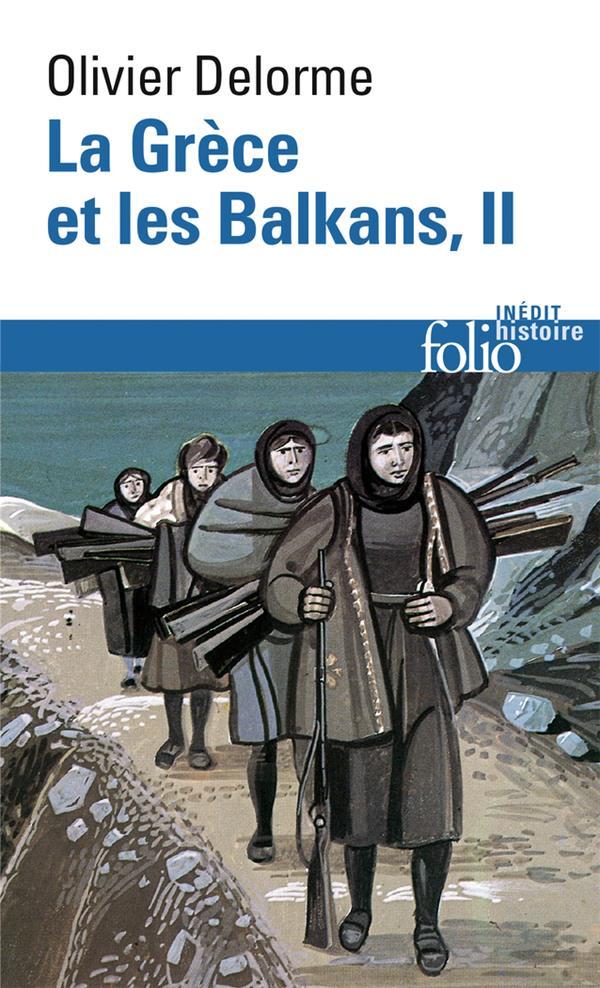 Histoire de la Grèce et des Balkans t.2