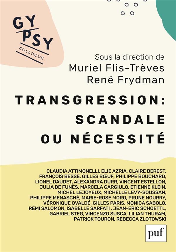 Transgression : scandale ou nécessité