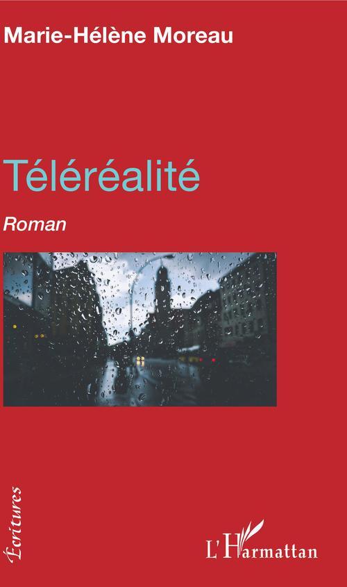 Téléréalité  - Marie-Hélène Moreau