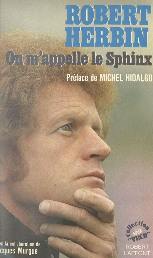 Robert Herbin : On m'appelle le Sphinx