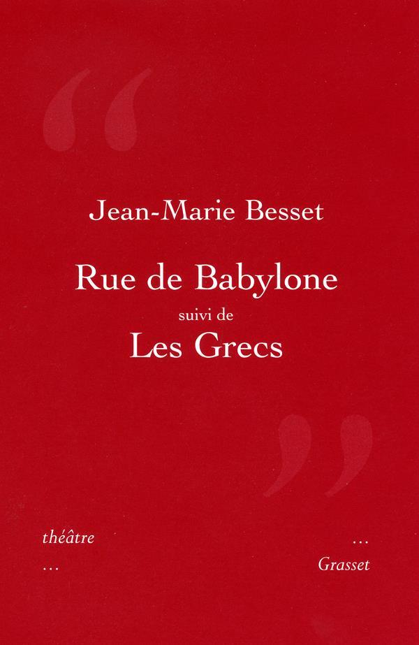Rue de Babylone ; les Grecs