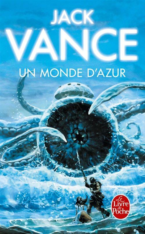 Un Monde d'azur  - Jack Vance