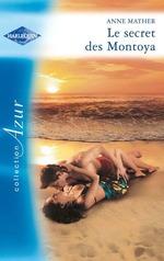 Vente Livre Numérique : Le secret des Montoya  - Anne Mather