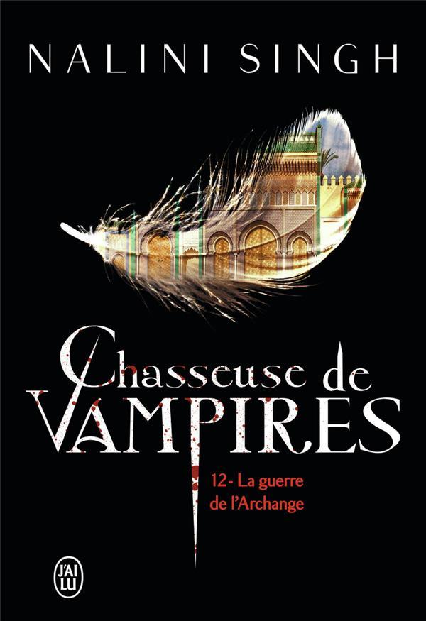Chasseuse de vampires T.12 ; la guerre de l'archange
