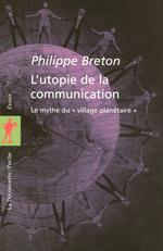 Vente EBooks : L'utopie de la communication  - Philippe BRETON
