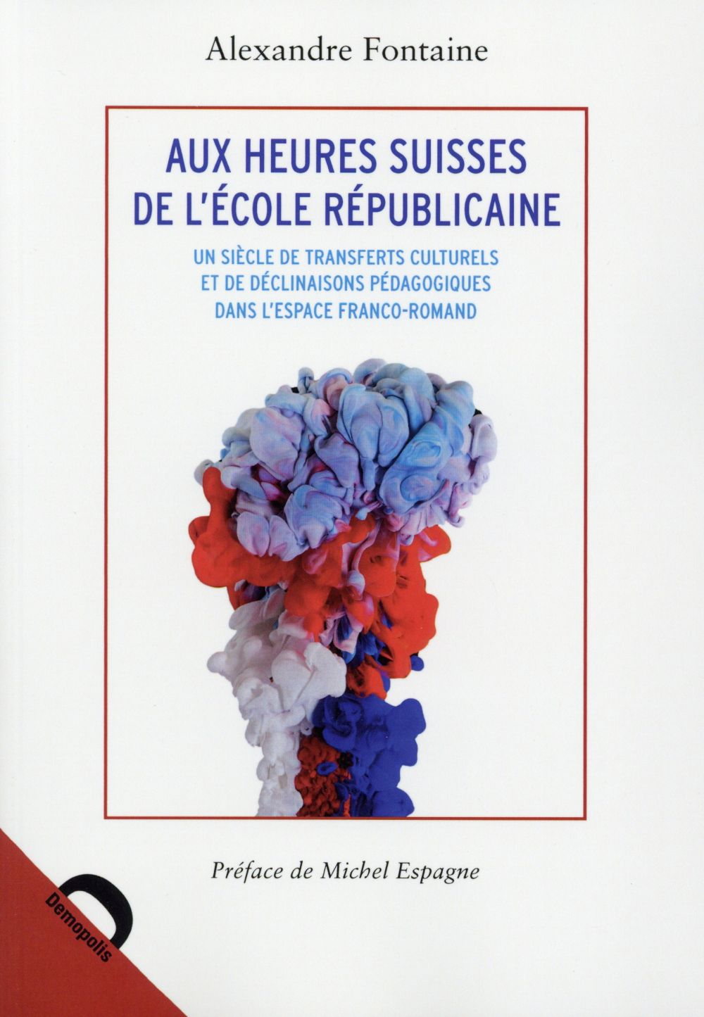 L'école républicaine à la française, une histoire suisse ?