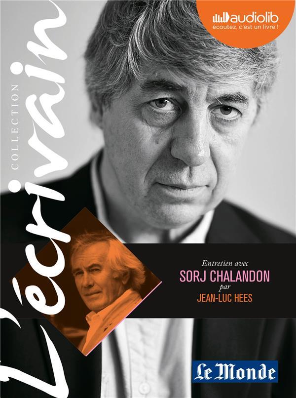 Entretien avec Sorj Chalandon par Jean-Luc Hees