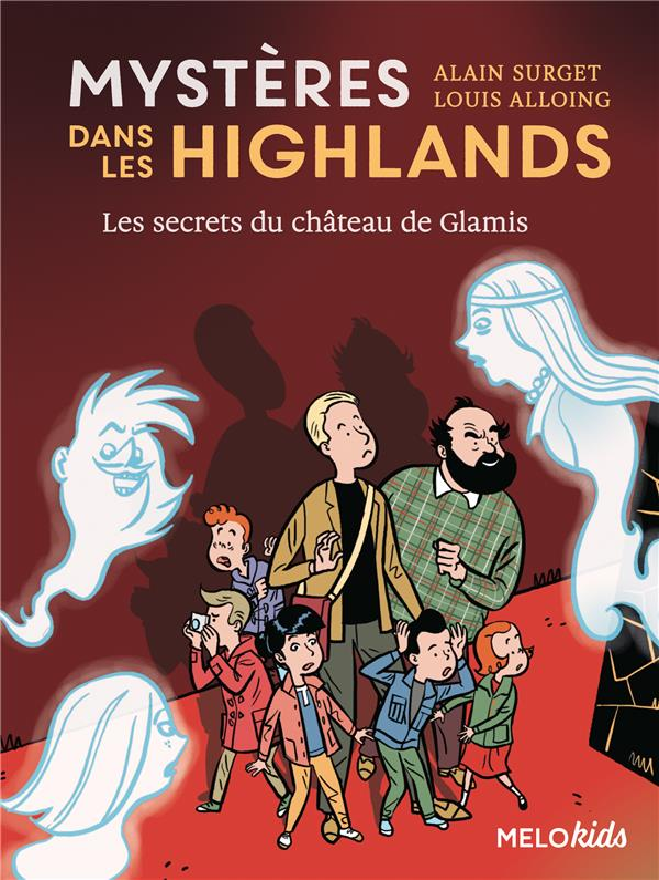 Mystères dans les Highlands T.2 ; les secrets du château de Glamis