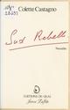 Sud rebelle  - Colette Castagno