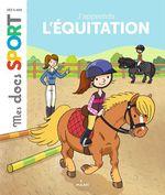 J'apprends l'équitation  - Damien Catala - Emmanuelle Ousset