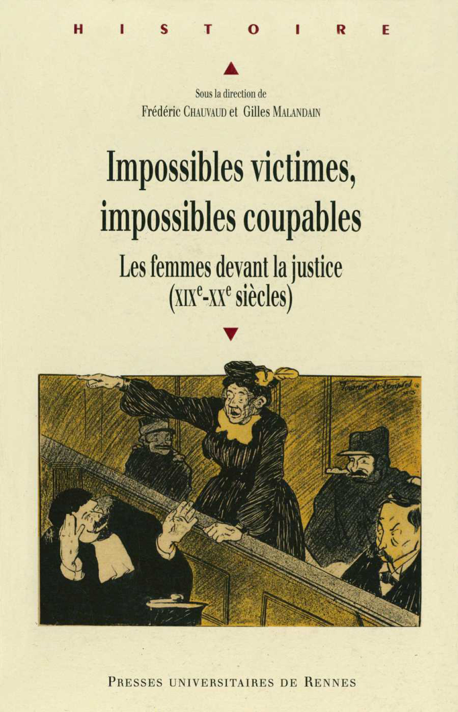 Impossibles victimes, impossibles coupables  - Gilles Malandain  - Frédéric Chauvaud