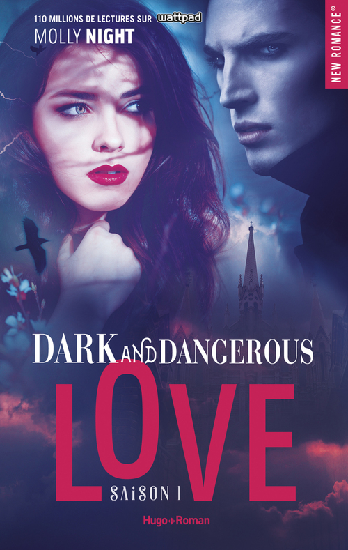 Dark and dangerous love T.1