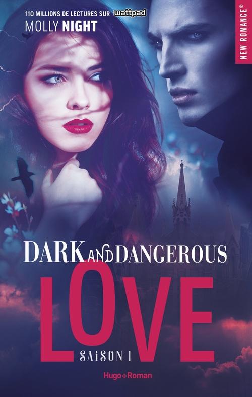 Dark and dangerous love Saison 1