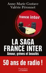Vente Livre Numérique : La saga France Inter  - BENOIT ABTEY - Anne-Marie Gustave