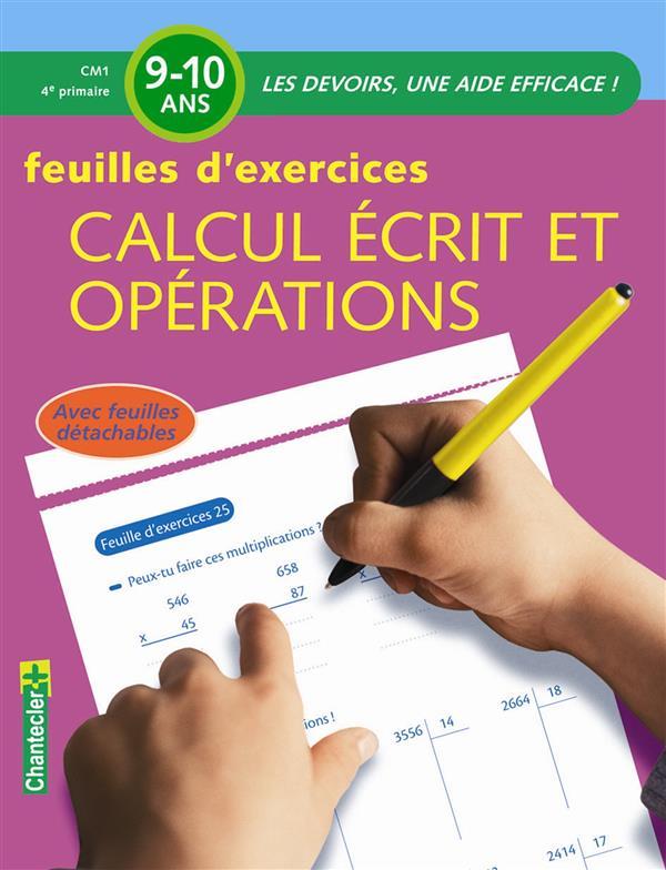 Les devoirs ; feuilles d'exercices ; calcul écrit et opérations