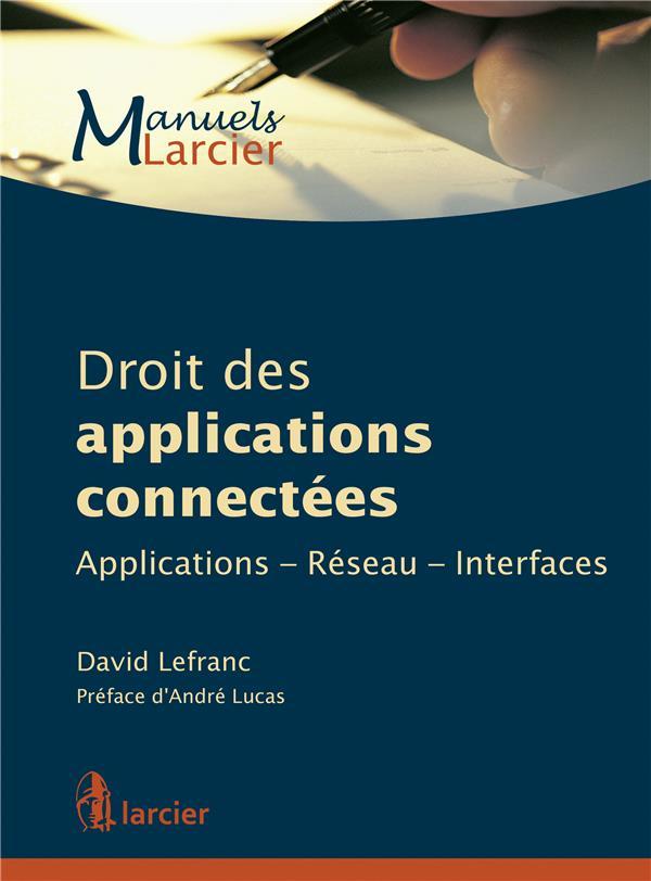Droit des applications connectées ; applications, réseau, interfaces