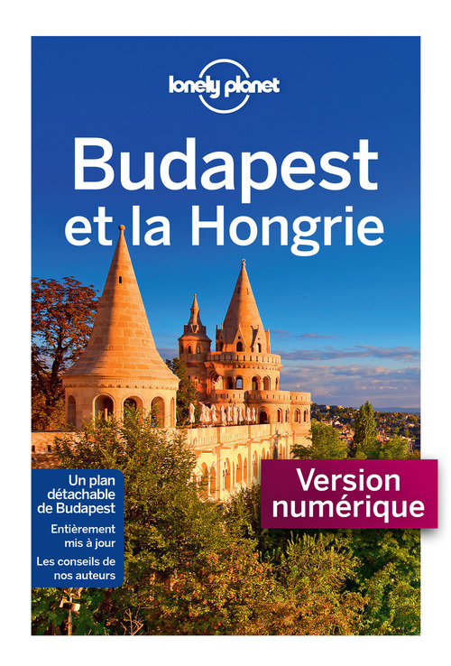 Budapest et la Hongrie (2e édition)