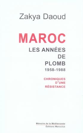 Maroc, Les Annees De Plomb (1958-1988)