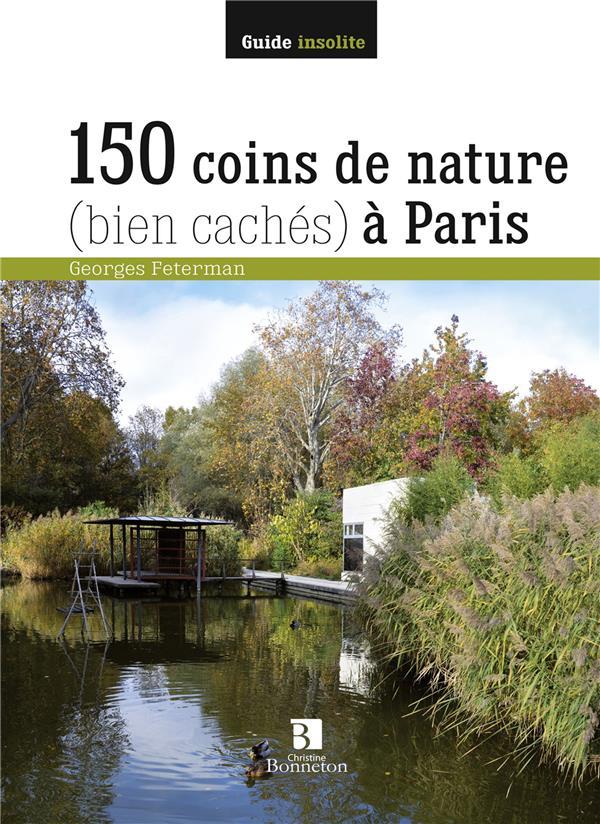 150 coins de nature (bien cachés) à Paris