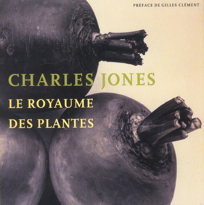 Charles jones, le royaume des plantes