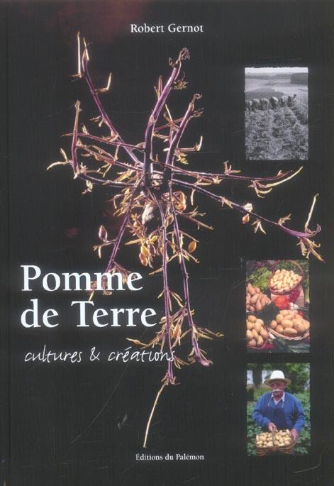 Pomme De Terre : Cultures Et Creations