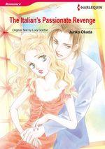 Vente Livre Numérique : Harlequin Comics: The Italian's Passionate Revenge  - Lucy Gordon - Junko Okada