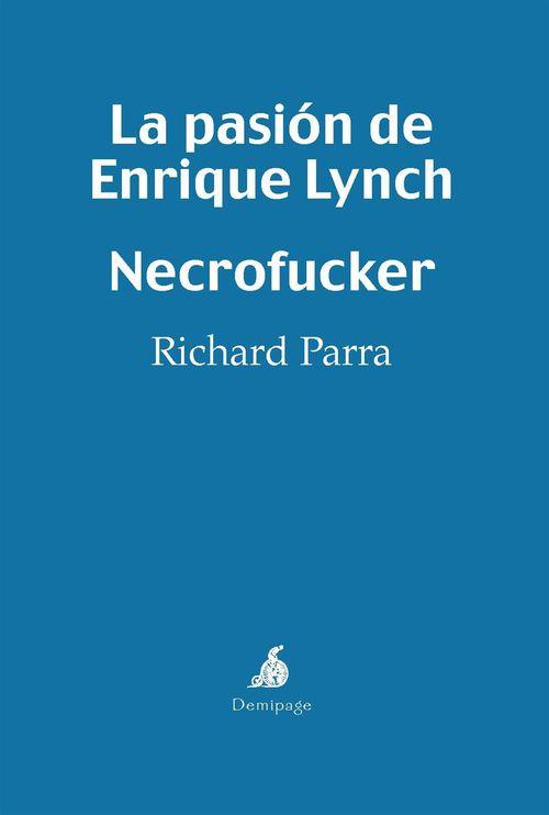 La pasión de Enrique Lynch - Necrofucker
