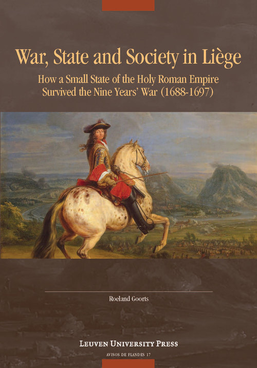 War, State, and Society in Liège