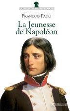 La jeunesse de napoleon
