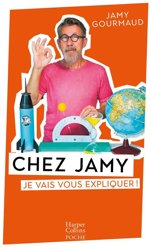 Chez Jamy : je vais vous expliquer