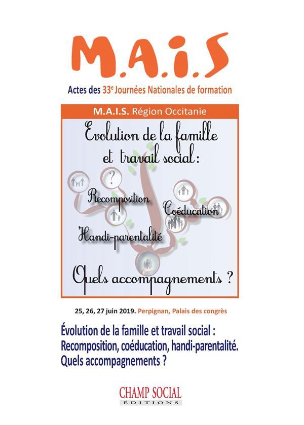 évolution de la famille et travail social : recomposition, coéducation, handi-parentalité ; quels accompagnements ?