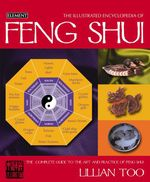 Feng Shui (Illustrated Encyclopedia)  - Lillian Too